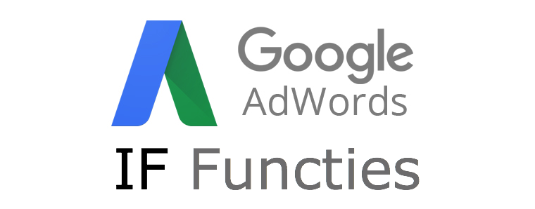 Google Adwords IF Functies